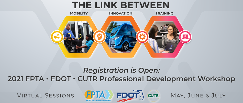 2021 FPTA/FDOT/CUTR Professional Developmement Workshop
